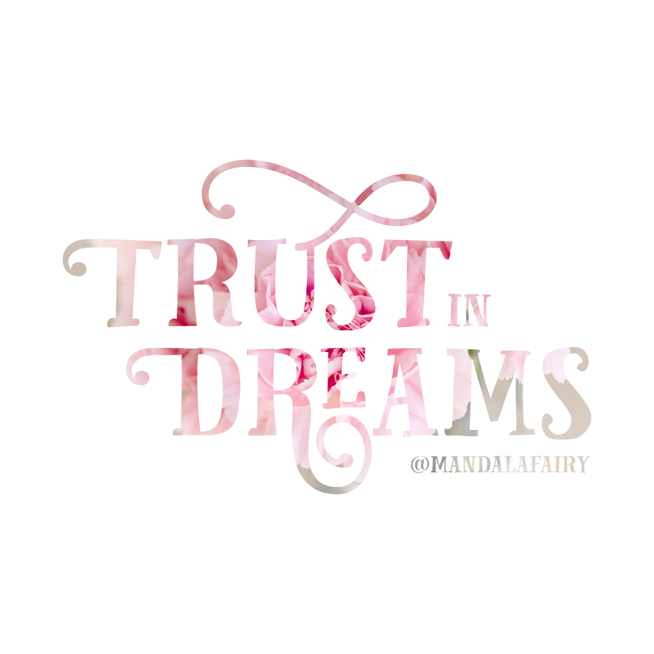 trustindreams